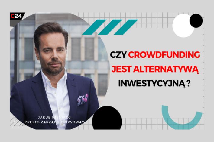 CrowdTalks #4: Czy crowdfunding jest alternatywą inwestycyjną?