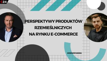 CrowdTalks #19 – wyroby rzemieślnicze na rynku e-commerce