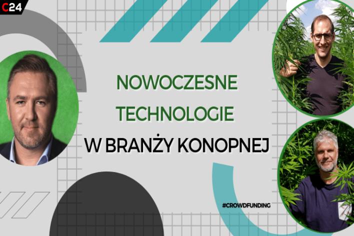 CrowdTalks #32 – znaczenie technologii w branży konopnej