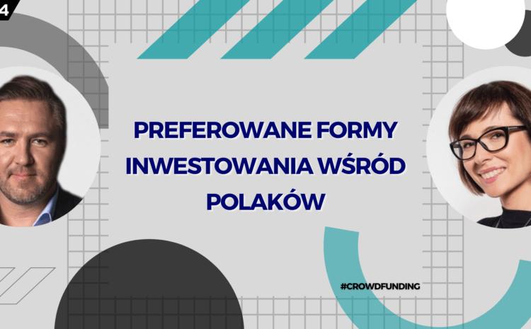 Preferowane formy inwestowania wśród Polaków