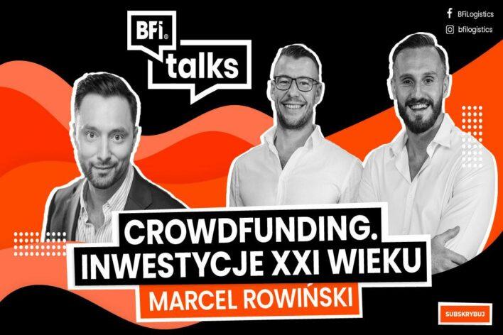 O crowdfundingu w BFI Talks: Marcel Rowiński gościem podcastu Biznes Firma Inspiracje